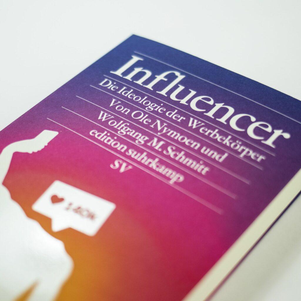 Influencer Die Ideologie der Werberkörper